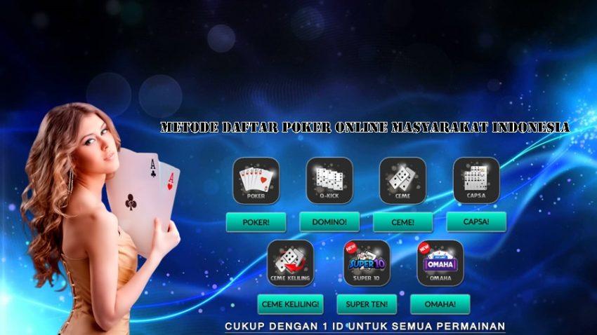 Metode Daftar Poker Online Masyarakat Indonesia